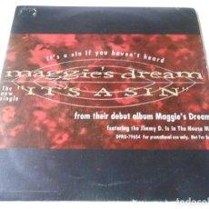 Discos de vinilo: MAGGIE´S DREAM, SG, IT´S A SIN + 1, AÑO 1991 . Lote 147448998
