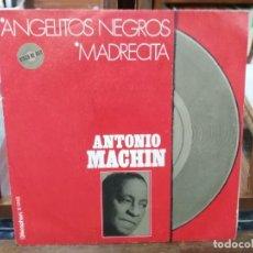 Discos de vinilo: ANTONIO MACHÍN - ANGELITOS NEGROS, MADRECITA - SINGLE DEL SELLO DISCOPHON 1971. Lote 147449398