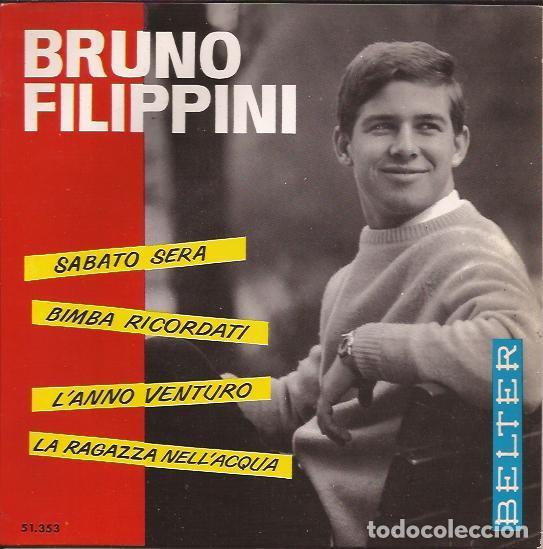 EP BRUNO FILIPPINI SABATO SERA BELTER 513353 (Música - Discos de Vinilo - EPs - Canción Francesa e Italiana)