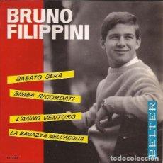 Discos de vinilo: EP BRUNO FILIPPINI SABATO SERA BELTER 513353. Lote 147449946