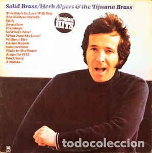 HERB ALPERT & THE TIJUANA BRASS ?- SOLID BRASS (Música - Discos de Vinilo - EPs - Jazz, Jazz-Rock, Blues y R&B)