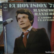 Discos de vinilo: MASSIMO RANIERI - EUROVISIÓN ´71 - SINGLE DEL SELLO CBS 1971. Lote 147455650