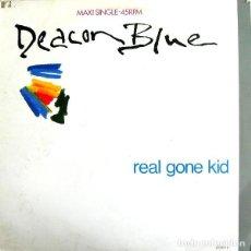 Discos de vinilo: DEACON BLUE - REAL GONE KID -MAXI-SINGLE SPAIN 1988. Lote 147456878