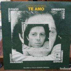 Discos de vinilo: UMBERTO TOZZI - TE AMO / OLVÍDATE, OLVÍDATE - SINGLE DEL SELLO EPIC 1977. Lote 147458166