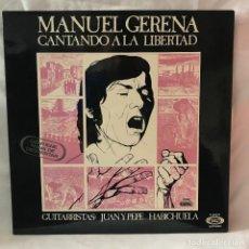 Discos de vinilo: MANUEL GERENA – CANTANDO A LA LIBERTAD GAT1976 NEW. Lote 147458358