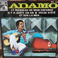 Discos de vinilo: ADAMO - LE RUISSEAU DE MON ENFANCE / VALSE D´ETÉ - EP. DEL SELLO LA VOZ DE SU AMO 1968. Lote 147459194
