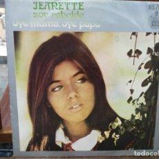 Discos de vinilo: JEANETTE -SOY REBELDE / OYE MAMÁ , OYE MAMÁ - SINGLE DEL SELLO HISPAVOX 1971. Lote 147462086