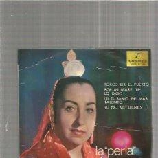 Discos de vinilo: LA PERLA DE CADIZ TOROS EN EL PUERTO. Lote 147465838