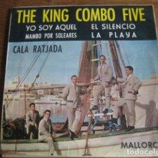 Discos de vinilo: THE KING COMBO FIVE - YO SOY AQUÉL + 3 ********* RARO EP FONAL 1966 RAPHAEL. Lote 147465866