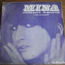 Discos de vinilo: MINA - CANCIÓN PARA TI ******** RARO SINGLE CANTADO EN ESPAÑOL 1968. Lote 147466598