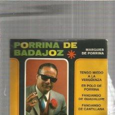 Discos de vinilo: PORRINA BADAJOZ TENGO MIEDO. Lote 147468042