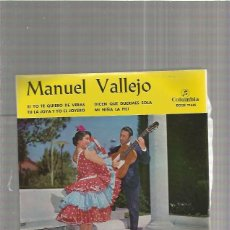 Discos de vinilo: MANUEL VALLEJO SI YO TE QUIERO . Lote 147469654