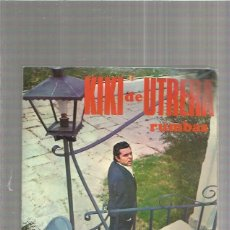 Discos de vinilo: KIKI UTRERA COMO HE LLORAO. Lote 147470562