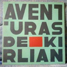 Discos de vinilo: AVENTURAS DE KIRLIAN - LP DE VINILO - DRO 3D-0648 ORIGINAL DE 1989 NO REEDICIÓN EN ESTADO COMO NUEVO. Lote 147474498