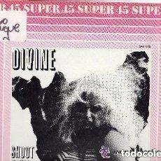 Discos de vinilo: DIVINE, SHOOT YOUR SHOT, MAXI-SINGLE HISPAVOX 1983. Lote 147486414