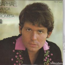 Discos de vinilo: RAPHAEL,BALADA DE LA TROMPETA DEL 69. Lote 147500482