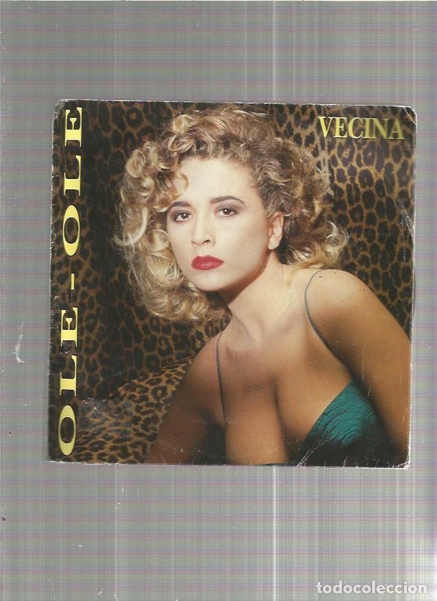 OLE OLE VECINA (Música - Discos - Singles Vinilo - Otros estilos)