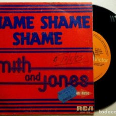Discos de vinilo: SMITH AND JONES - SHAME SHAME SHAME - SINGLE ESPAÑOL 1982 - RCA. Lote 147507162