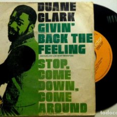 Discos de vinilo: DUANE CLARK - GIVIN' BACK THE FEELING / STOP, COME DOWN, COME AROUND - SINGLE ESPAÑOL 1977. Lote 147508398