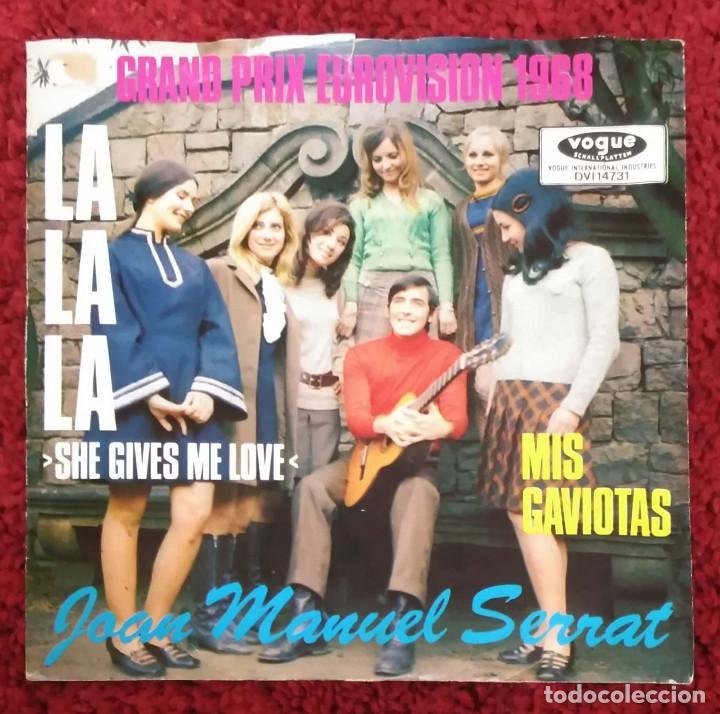 JOAN MANUEL SERRAT (SHE GIVES ME LOVE (LA LA LA) + GAVIOTA) SINGLE GRAND PRIX EUROVISION 1968 (Música - Discos - Singles Vinilo - Cantautores Españoles)