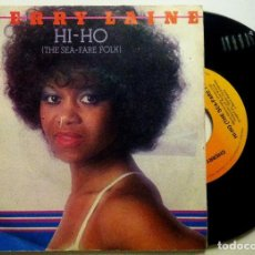 Discos de vinilo: CHERRY LAINE - HI-HO (THE SEA-FARE FOLK) / TU ERES LA CANCION - SINGLE ESPAÑOL 1979 - CBS. Lote 147513234