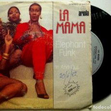 Discos de vinilo: LA MAMA - ELEPHANT FUNK / IN AND OUT - SINGLE ESPAÑOL 1982 - ARIOLA. Lote 147513818