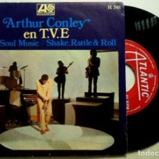 Discos de vinilo: ARTHUR CONLEY EN T.V.E. - SWEET SOUL MUSIC / SHAKE, RATTLE AND ROLL - SINGLE ESPAÑOL 1969 - ATLANTI. Lote 147515794