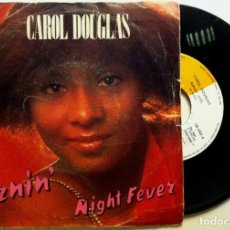 Discos de vinilo: CAROL DOUGLAS - BURNIN' / NIGHT FEVER - SINGLE ESPAÑOL 1978 - MIDSONG. Lote 147519782