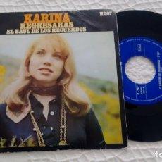 Discos de vinilo: SINGLE (VINILO) DE KARINA AÑOS 60. Lote 147526190