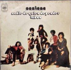 Discos de vinilo: SANTANA - NADIE DE QUIEN DEPENDER- SG.- ED. ESPAÑOLA- 1972. Lote 147527858