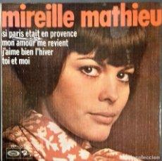 Discos de vinilo: MIREILLE MATHIEU- MON AMOUR ME REVIENT- EP- ED. ESPAÑOLA- 1970. Lote 147529674