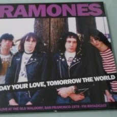 Discos de vinilo: RAMONES - TODAY YOUR LOVE, TOMORROW THE WORLD ..LP - LIVE AT WALDORF SAN FRANCISCO 1978 - PRECINTADO. Lote 147534754