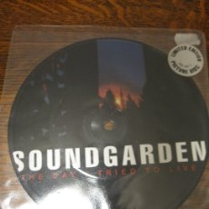 Discos de vinilo: SOUNDGARDEN `THE DAY I TRIED TO LIVE` 1994 PICTURE DISC. LIMITED EDITION. Lote 147484938