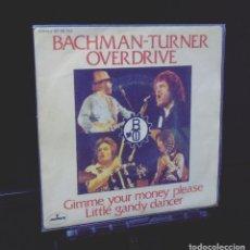 Discos de vinilo: BACHMAN & TURNER & OVERDRIVE --- GIMME YOUR MONEY PLEASE ---- ORIGINAL AÑO 1974-- MERCURY 60.52 3. Lote 147539646