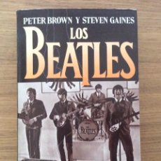 Discos de vinilo: THE BEATLES LIBRO UNA BIOGRAFIA CONFIDENCIAL PETER BROWN STEVEN GAINES . Lote 147558090