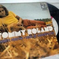 Discos de vinilo: SINGLE (VINILO) DE TOMMY ROLAND AÑOS 70. Lote 147561186
