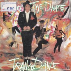 Discos de vinilo: TRANCE DANCE,DO THE DANCE DEL 86 PROMO DE 1 SOLA CARA. Lote 147562962