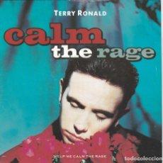 Discos de vinilo: TERRY RONALD,CALM THE RAGE EDICION ESPAÑOLA DEL 91. Lote 147563450