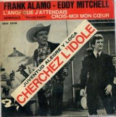 Discos de vinilo: JUVENTUD ALEGRE Y LOCA (FRANK ALAMO - EDDY MITCHELL) POLICE-PARTY + E (EP 1964) TRIANGULO. Lote 147568322