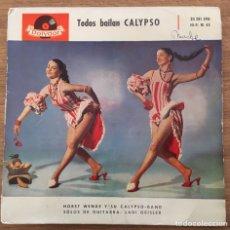 Discos de vinilo: TODOS BAILAN CALYPSO EP EDIC ESPAÑA POLYDOR AÑO 1958. Lote 147569158