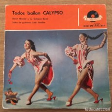 Discos de vinilo: TODOS BAILAN CAPYPSO EP POLYDOR AÑO 1958 EDIC ESPAÑA. Lote 147570054