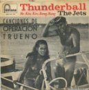 Discos de vinilo: THE JETS (CANCIONES DE OPERACION TRUENO) THUNDERBALL / MR.KISS, KISS, BANG BANG (EP 1966). Lote 147570830