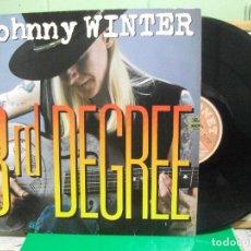 Discos de vinilo: JOHNNY WINTER - 3RD DEGREE LP SONET RECORDS 1986 . Lote 147571914