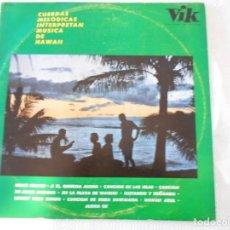 Discos de vinilo: CUERDAS MELODICAS INTERPRETAN MUSICA DE HAWAII. LP VINILO CON 10 TEMAS.. Lote 147574286