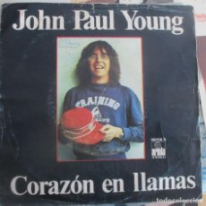 Discos de vinilo: JOHN PAUL YOUNG - CORAZÓN EN LLAMAS - SINGLE 1979. Lote 147574634