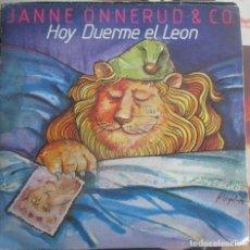 Discos de vinilo: JANNE ONNERUD & CO - HOY DUERME EL LEON - SINGLE 1979. Lote 147574730