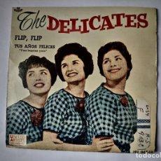 Discos de vinilo: THE DELICATES / BOBBY Y BILLY - EP SPAIN PS - FLIP, FLIP - UNITED ARTIST HU 067-13 - AÑO 1960. Lote 147575890