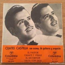 Discos de vinilo: CUATES CASTILLA EP COLUMBIA SIN FECHA MUY ANTIGUO COMO NUEVO. Lote 147584310