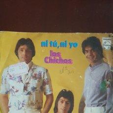 Discos de vinilo: LOS CHICHOS NI TÚ NI YO. Lote 147588402