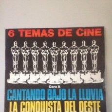 Discos de vinilo: SINGLE 6 TEMAS DE CINE CANTANDO BAJO LA LLUVIA .... Lote 147590616